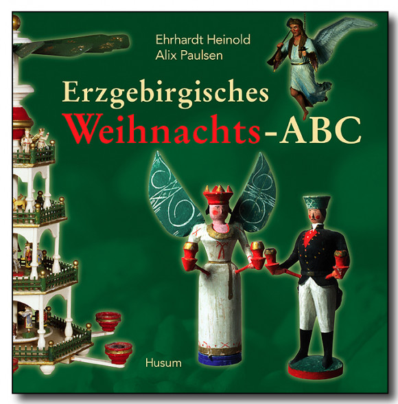 Erzgebirgisches Weihnachts-ABC