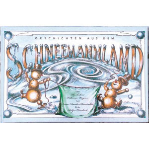 Kinderbuch Geschichten aus dem Schneemannland 1