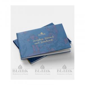 Zwischen Himmel und Handwerk - 66 Jahre Blank - Das Buch